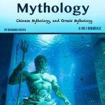 Mythology Norse Mythology, Chinese Mythology, and Greek Mythology