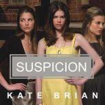 Suspicion, Kate Brian