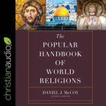 The Popular Handbook of World Religions, Daniel J. McCoy