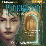 The Merchant of Death, D. J. MacHale