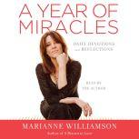 A Year of Miracles Daily Devotions and Reflections, Marianne Williamson