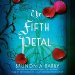 The Fifth Petal, Brunonia Barry