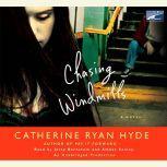 Chasing Windmills, Catherine Ryan Hyde