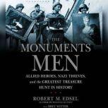 The Monuments Men, Robert Edsel