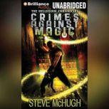 Crimes Against Magic, Steve McHugh