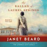 The Ballad of Laurel Springs, Janet Beard