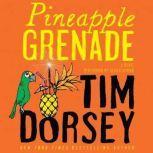 Pineapple Grenade, Tim Dorsey