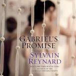 Gabriel's Promise, Sylvain Reynard