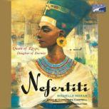 Nefertiti, Michelle Moran