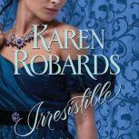 Irresistible, Karen Robards