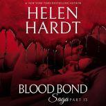 Blood Bond: 13, Helen Hardt