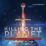 Killing the Planet, Rodney Howard-Browne