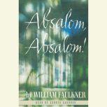 Absalom, Absalom!, William Faulkner