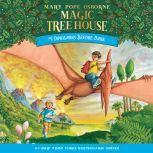 Magic Tree House #1: Dinosaurs Before Dark, Mary Pope Osborne