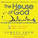 The House of God, M.D. Shem