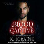 Blood Captive, K. Loraine