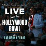 A Prairie Home Companion Live from the Hollywood Bowl, Unknown