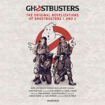Ghostbusters The Original Movie Novelizations Omnibus, Richard Mueller