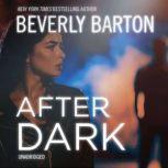 After Dark, Beverly Barton