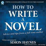 How to Write a Novel, Simon Haynes