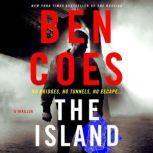 The Island A Thriller, Ben Coes