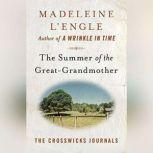 The Summer of the Great-Grandmother, Madeleine L'Engle