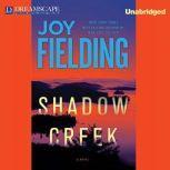 Shadow Creek, Joy Fielding