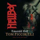Hellboy: Emerald Hell, Tom Piccirilli
