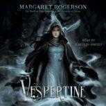 Vespertine, Margaret Rogerson