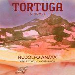 Tortuga, Rudolfo Anaya
