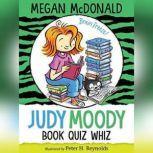 Judy Moody, Book Quiz Whiz, Megan McDonald