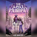 The Last Human, Lee Bacon