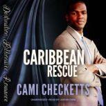Caribbean Rescue Billionaire Beach Romance, Cami Checketts