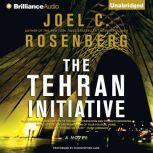 The Tehran Initiative, Joel C. Rosenberg