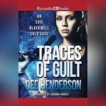 Traces of Guilt, Dee Henderson