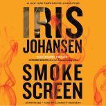 Smokescreen, Iris Johansen