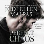 Perfect Chaos, Jodi Ellen Malpas