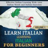 Learn Italian: Learning Italian for Beginners, 1 Effective Italian Learning With 1000 Italian Words and Italian Exercises, Language Academy