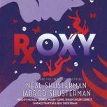 Roxy, Neal Shusterman