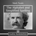 The Alphabet and Simplified Spelling, Mark Twain