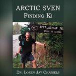 Arctic Sven — Finding Ki, Loren Jay Chassels