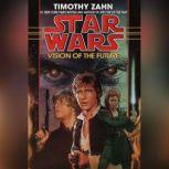Vision of the Future: Star Wars (The Hand of Thrawn) Book II