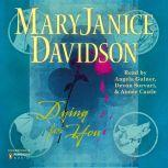 Dying for You, MaryJanice Davidson
