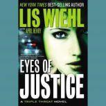 Eyes of Justice, Lis Wiehl