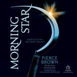 Morning Star, Pierce Brown