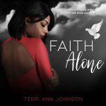Faith Alone, Terri Ann Johnson