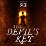 The Devil's Key, Kevan Dale