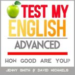Test My English. Advanced. How Good Are You?