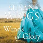 Winds of Glory A Novel, Susan Wiggs