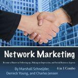 Network Marketing Become a Master at Following up, Making an Impression, and Social Business Aspects, Charles Jensen